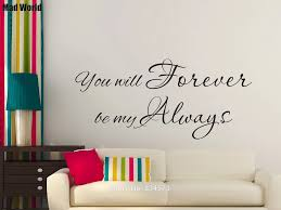 You Will Forever Be My Always Quote Romantic Wall Art Stickers Wall Decals Home Diy Decoration Removable Decor Wall Stickers Wall Stickers Aliexpress