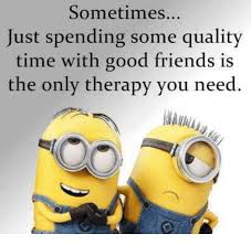 interesting inspirational quotes quality time best friend quotes