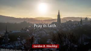 gordon b hinckley quotes quotes about life and lord and more