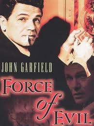 Force of Evil (1948) - Abraham Polonsky | Review | AllMovie