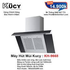 Máy Hút Mùi KUCY KH-9668 - Tổng Kho Bếp Nhập Khẩu Hà Nội