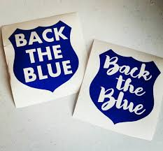Back The Blue Vinyl Decal For Yeti Car Window Tumbler Laptop Southern Charme