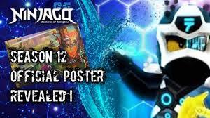 NINJAGO SEASON 12 OFFICIAL POSTER REVEALED ! - YouTube