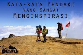 kata kata pendaki gunung yang menginspirasi gambar traveler