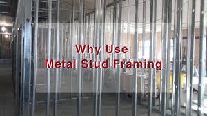 why use metal stud framing dale