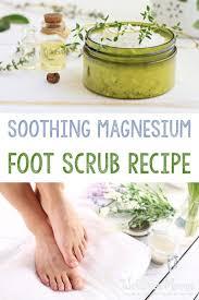 foot scrub recipe with magnesium