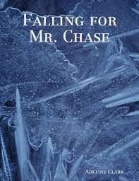 Falling for Mr. Chase by Adeline Clark   NOOK Book (eBook ...