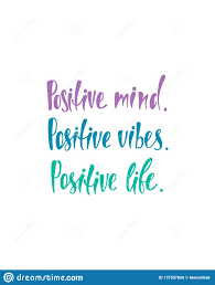 positive mind vibes life inspirational quote about happiness