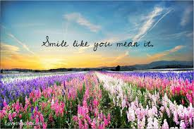 smile like you mean it quotes photography sky clouds flowers quote