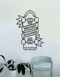 Ride Fast Or Go Home Skateboard Design Wall Decal Decor Decoration Sti Boop Decals