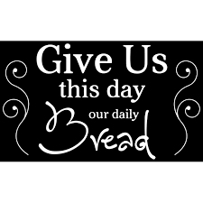 Give Us This Day Our Daily Bread Vinyl Decal Sticker Quote Medium White Walmart Com Walmart Com