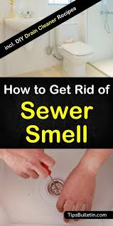 how to get rid of sewer smell in your