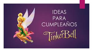50 Ideas Para Cumpleanos Campanita Tinkerbell Youtube