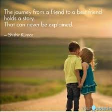 the journey from a friend quotes writings by shishir kumar