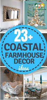 23 Beautiful Coastal Farmhouse Decor Ideas Designs For 2020