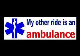New My Other Ride Is An Ambulance Paramedic Bumper Sticker Emt Car Decal Emt Ems Humor Paramedic