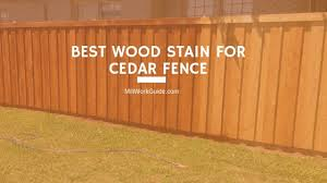 Best Stain For Cedar Fence Updated 2020 Millwork Guide