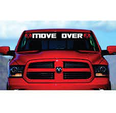 Dodge Ram Move Over Windshield Banner Decal Sticker Aftermarket Replacement Non Factory Custom Sticker Shop