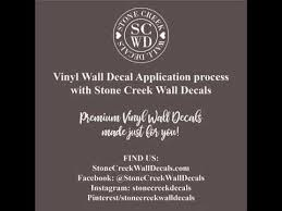 Vinyl Wall Decal Application Instructions With Stone Creek Wall Decals Youtube