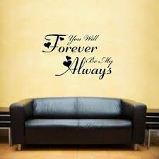 You Will Forever Be My Always Wall Art Sticker Inspirational Quote Ebay