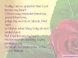 quotes about god knows my heart top god knows my heart quotes