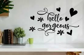 Hello Gorgeous Vinyl Decal Wall Sticker Words Letters Bathroom Bedroom Decor Ebay