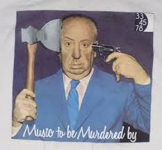 Alfred Hitchcock Music To Be Murdered By XL White T Shirt Horror ...