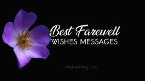 farewell messages heartfelt farewell wishes wishesmsg