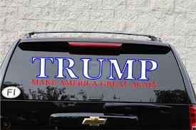 Trump Car Sticker Make America Great Again Sign Window Decal Size 28x6 5 Inches 1937333611