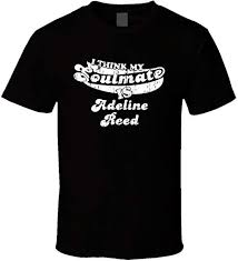 I Think My Soulmate is Adeline Reed Funny Actress Worn Look T Shirt XL  Black: Amazon.ca: Clothing & Accessories