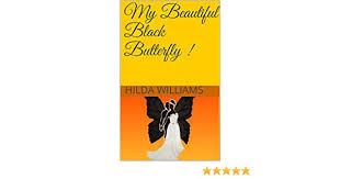 Amazon.com: My Beautiful Black Butterfly ! eBook: Williams, Hilda ...
