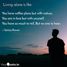 you have coffee plans but quotes writings by saniya kouser
