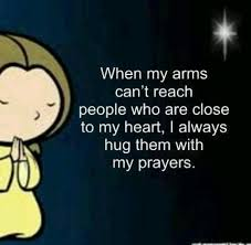 when my arms can t reach people who are close to my heart love