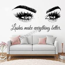 Lashes Make Everything Better Art Beauty Salon Quote Wall Stickers Home Decor Vinyl Murals Fashion Eyelashes Wall Decals Wish