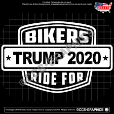 Bikers Ride For Trump 2020 Decal Sticker 4 Sizes Or Bulk 3 Colors Oracal Politicaldiecut Decals Stickers Nursery Wall Decals Decals