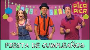 Pica Pica Fiesta De Cumpleanos Videoclip Oficial Youtube