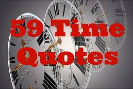 time quotes to help you make the most of your time