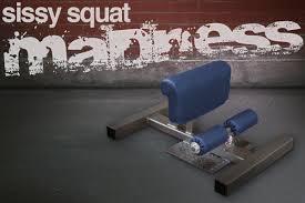 sissy squat madness legend