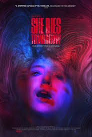 She Dies Tomorrow (2020) - IMDb