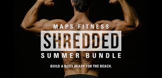 shredded summer bundle maps fitness