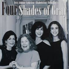 Four Shades of Gray by Betty Johnson : Napster