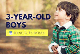 best gifts for a 3 year old boy fun
