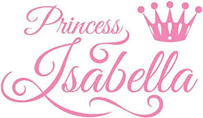 Amazon Com Girls Room Decor Wall Decal Is A Vinyl Wall Decal Displaying A Princess Isabella Great Wall Art Name Sign Accessories Or Decorations For Room Similar To Sticker Or Poster Soft