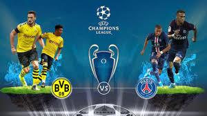 Borussia Dortmund vs PSG: Champions League - Preview and Prediction