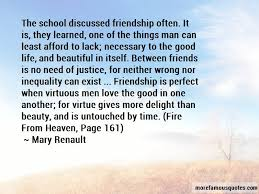 school time friendship quotes top quotes about school time