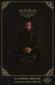 """cancelled: Avi Kaplan """"I'll Get By"""" Tour at Volcanic Tickets 