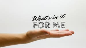 What's In It For Me? — Bethel Worship Center