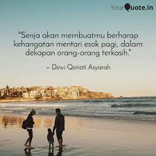 senja akan membuatmu ber quotes writings by dewi qoriati
