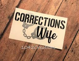 Excited To Share This Item From My Shop Corrections Wife Vinyl Decal Corrections Officer Correctional Correctional Officer Wife Gifts For Office Vinyl Gifts