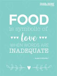 food quotes and sayings the best collection by food home